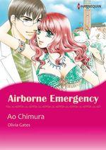 Vente Livre Numérique : Harlequin Comics: Airborne Emergency  - Ao Chimura - Olivia Gates