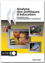 analyse des politiques d'éducation ; regards sur l'enseignement supérieur (2005-2006)