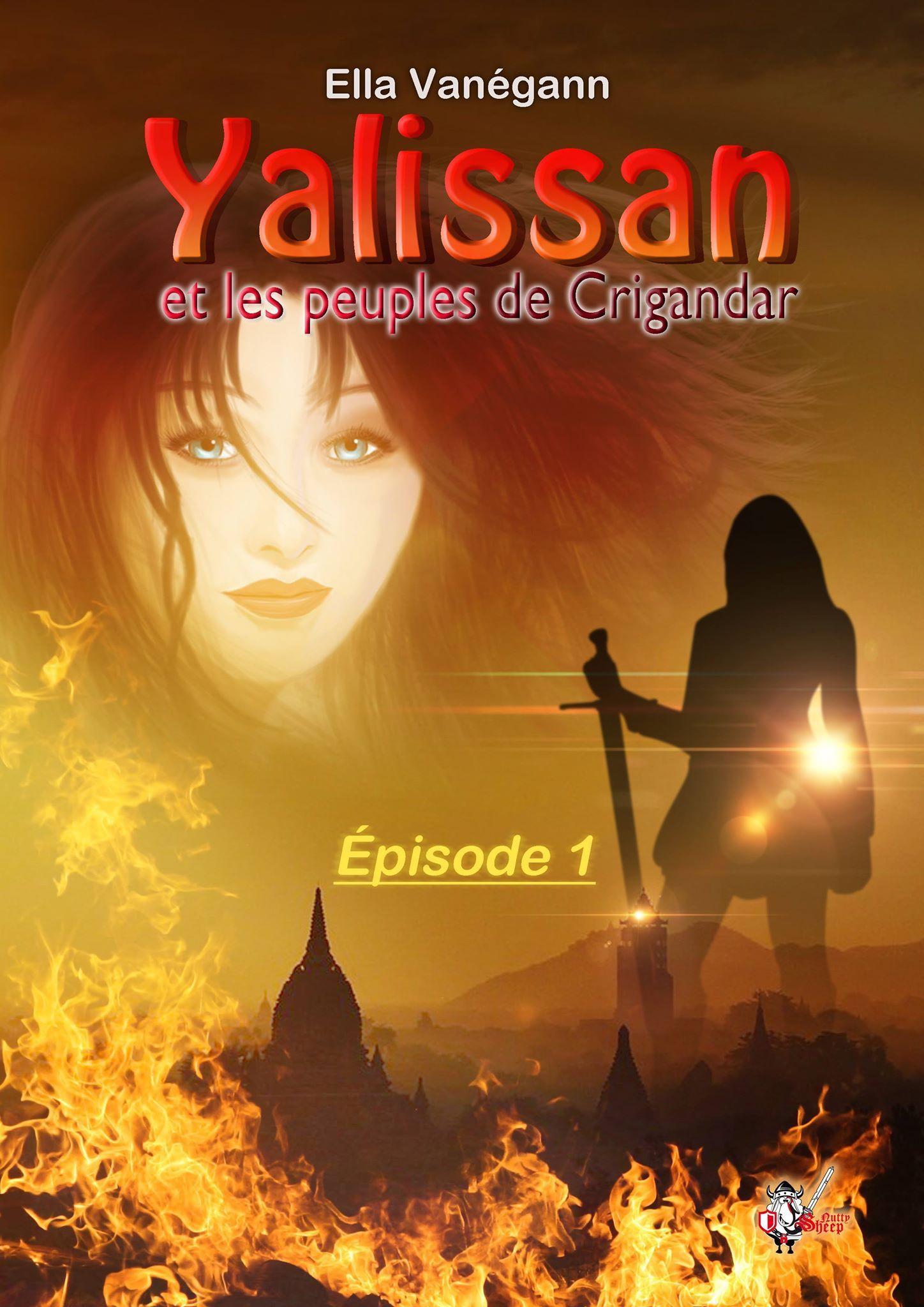 Yalissan et les peuples de Crigandar, épisode 1