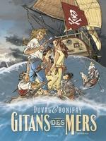 Gitans des mers - Intégrale  - Bonifay - Philippe Bonifay - Stéphane Duval