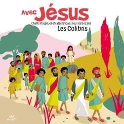 AVEC JESUS - CHANTS LITURGIQUES ET CATECHETIQUES POUR LES 8-12 ANS
