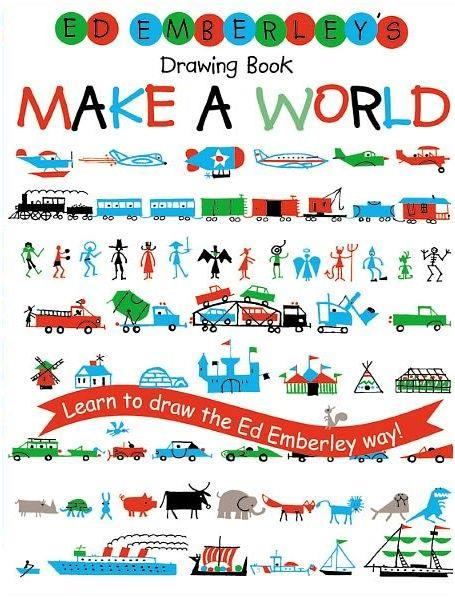Ed emberley drawing book make a world /anglais
