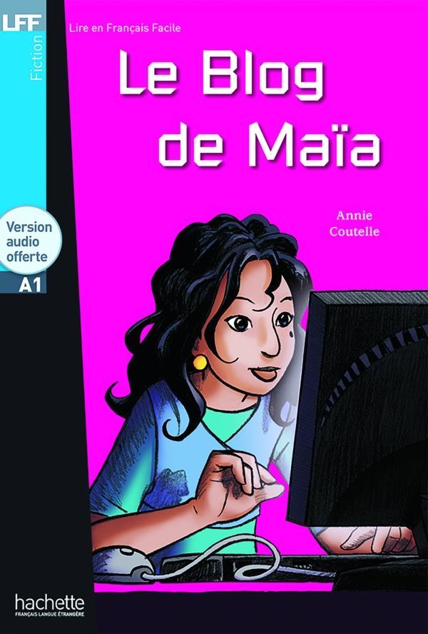LE BLOG DE MAIA + CD AUDIO (A1)