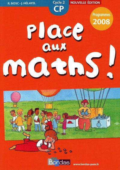 Place Aux Maths Cp Cycle 2 Nouvelle Edition Programme 2008