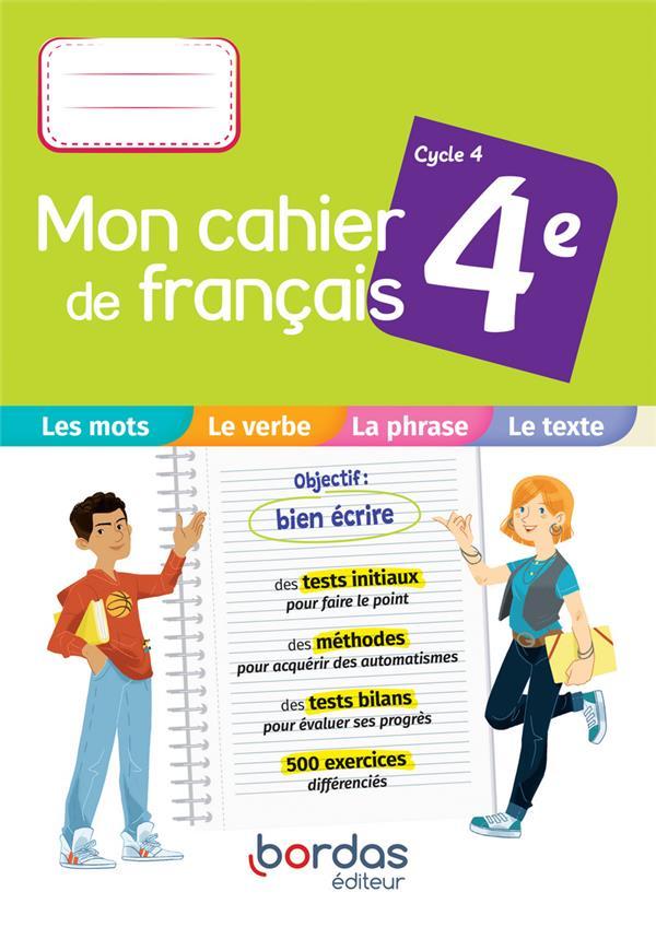 Mon cahier de français ; cahier de l'élève (4e édition)