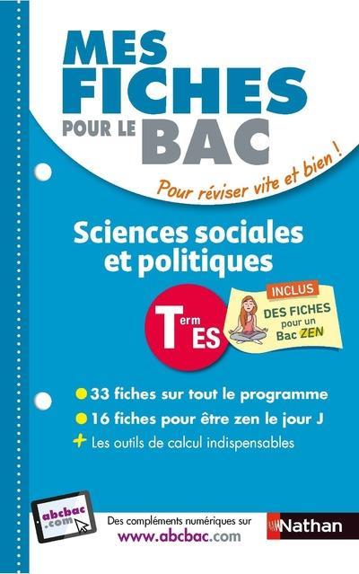 MES FICHES ABC DU BAC t.14 ; sciences sociales et politiques ; terminale ES (édition 2018)