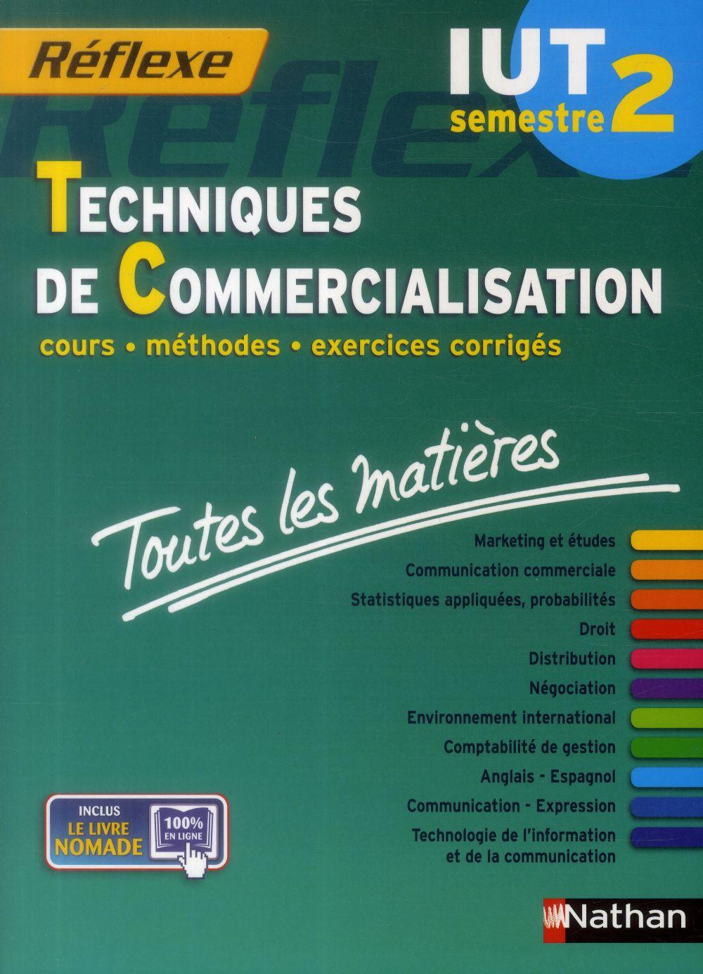 Techniques de commercialisation ; IUT semestre 2 (édition 2014)