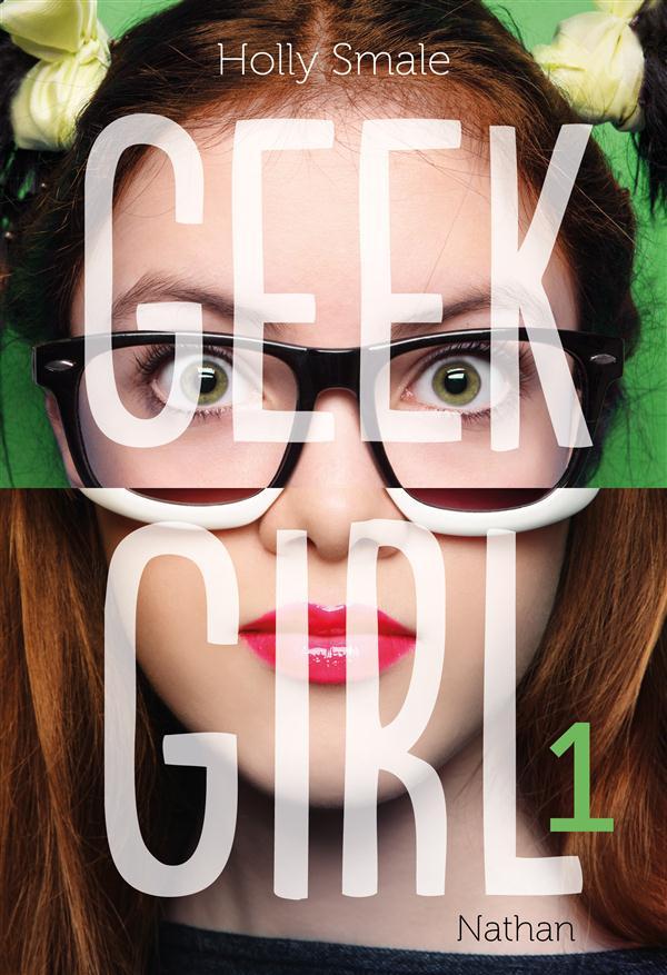 Geek girl T.1