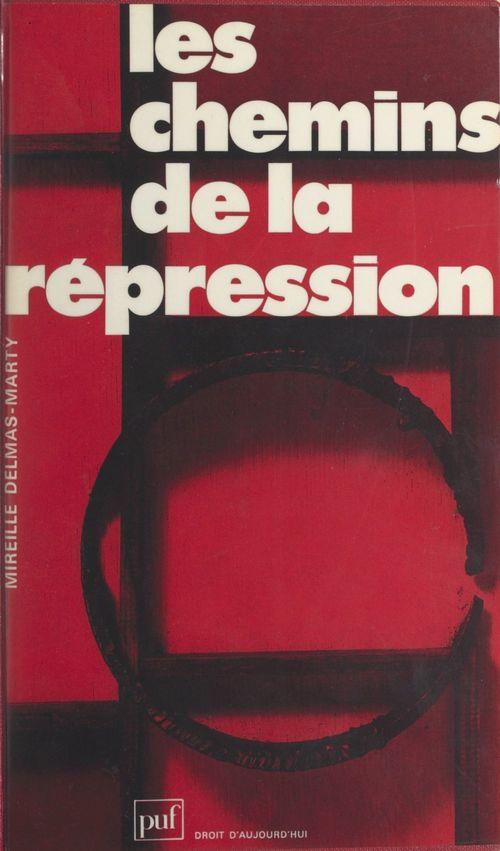 Chemins de la repression (les)