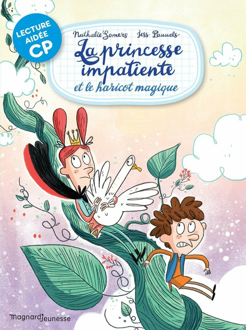 La princesse impatiente et le haricot magique