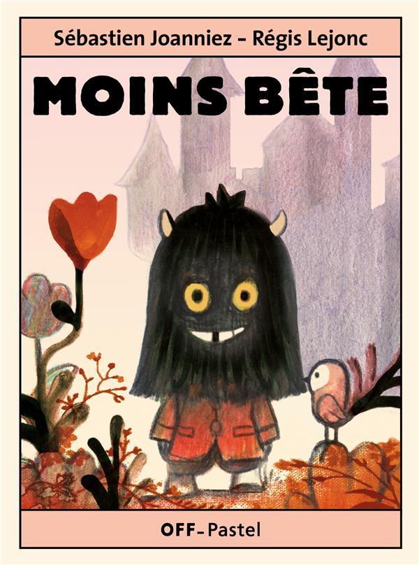 MOINS BETE LEJONC REGIS / JOANN