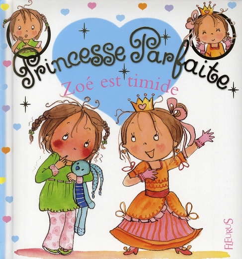 Princesse Parfaite T.9 ; Zoe Est Timide