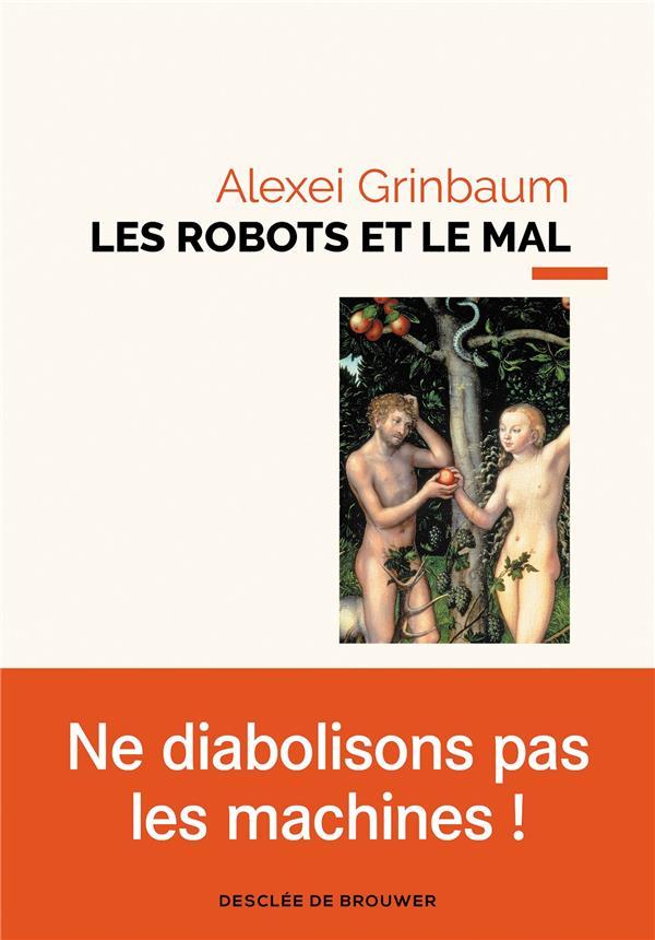Les robots et le mal