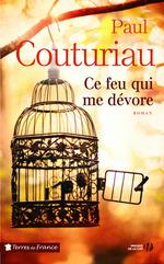 Vente EBooks : Ce feu qui me dévore  - Paul Couturiau