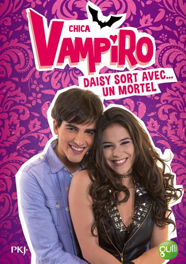 Chica Vampiro T.6 ; Daisy sort avec... un mortel