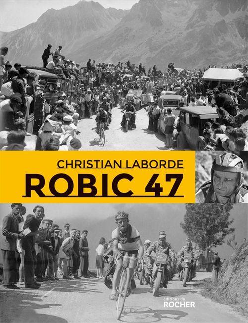Robic 47  - Christian LABORDE