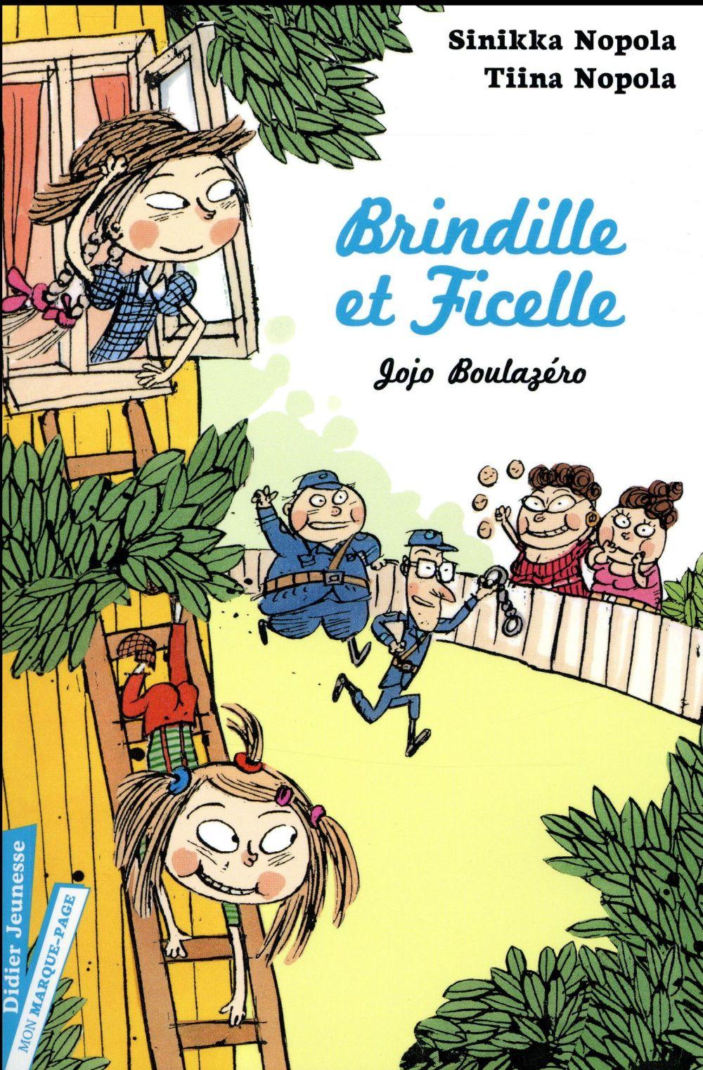 Brindille et Ficelle T.2 ; Jojo Boulazéro
