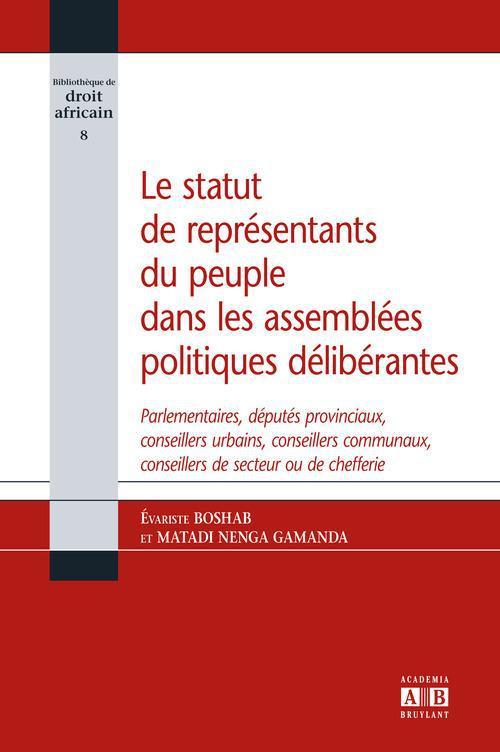 Le statut de representants du peuple dans les assemblees politiques deliberantes - parlementaires, d
