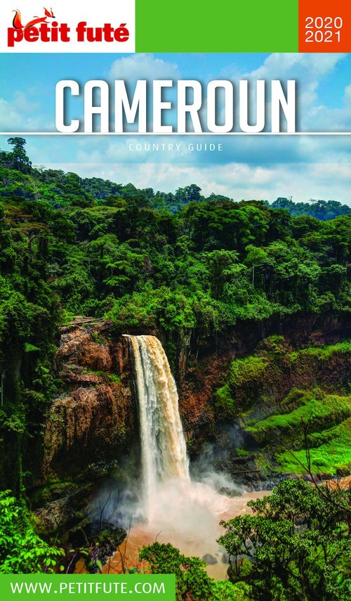GUIDE PETIT FUTE ; COUNTRY GUIDE ; Cameroun (édition 2020/2021)