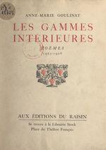 Les gammes intérieures, 1923-1928  - Anne-Marie Goulinat