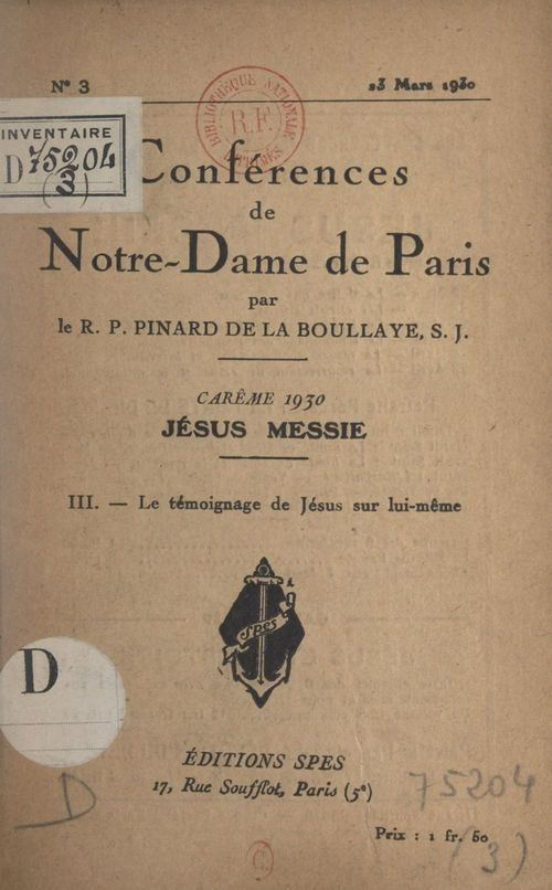 Carême de 1930, Jésus Messie (3). Le témoignage de Jésus sur lui-même  - Henry PINARD DE LA BOULLAYE
