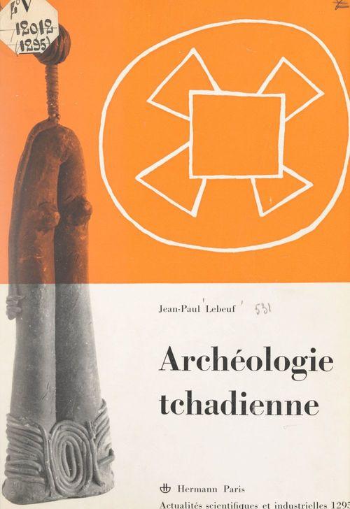 Archéologie tchadienne : les Sao du Cameroun et du Tchad