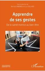 Vente Livre Numérique : Apprendre de ses gestes  - Luc Collard - Bernard Andrieu