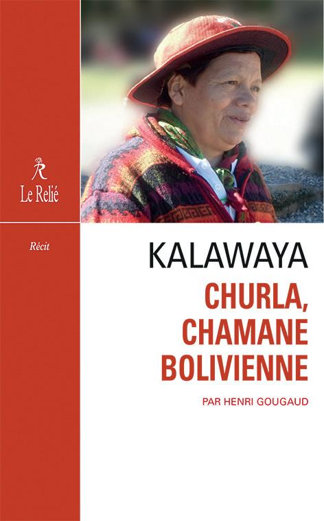 Kalawaya ; Churla, chamane bolivienne