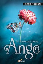 Vente Livre Numérique : Le sourire d'un ange  - Marie Nocenti