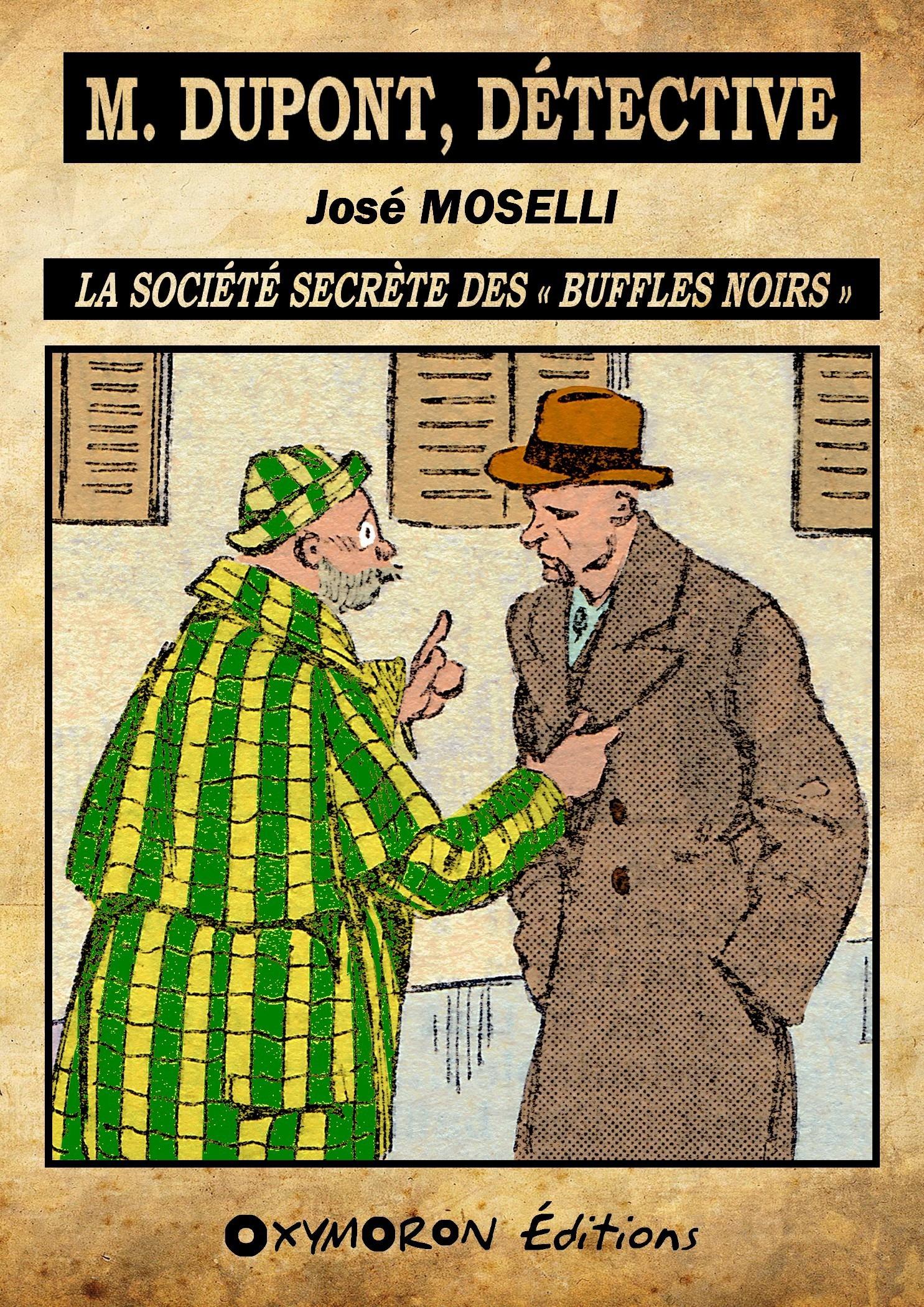 La société secrète des « Buffles Noirs »  - José Moselli