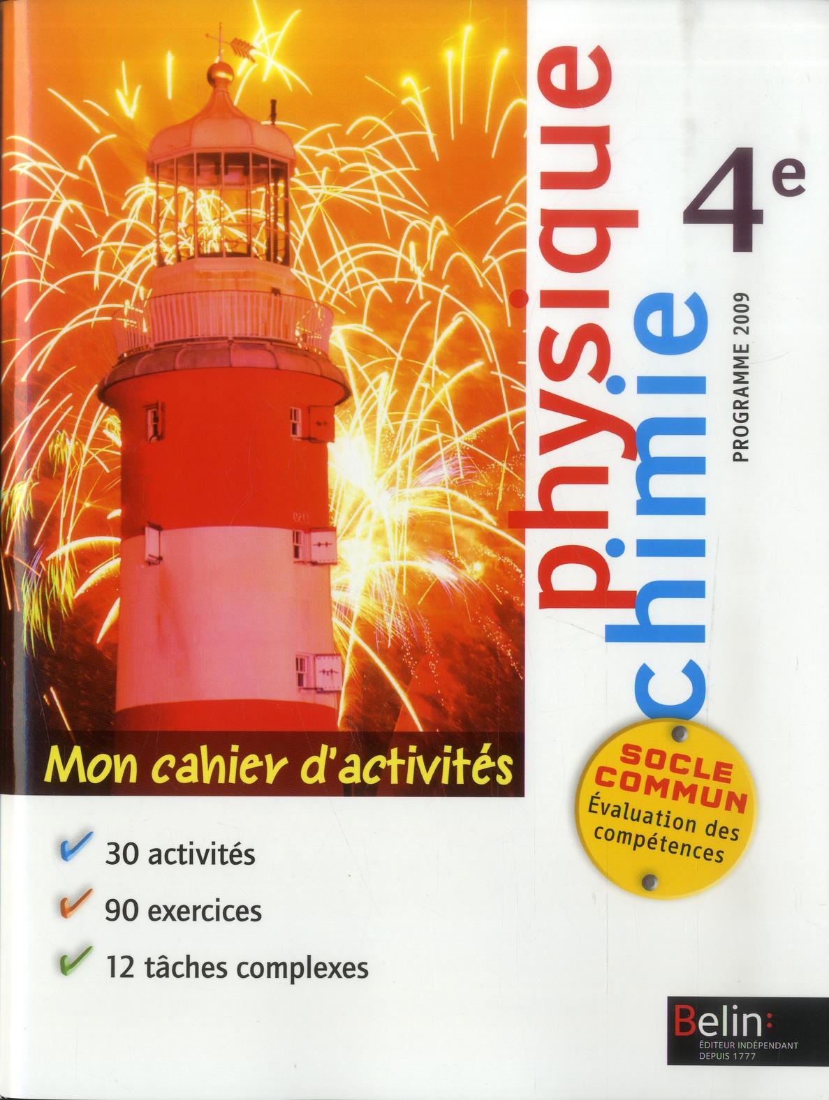 Mon Cahier D'Activites ; Physique-Chimie ; 4eme