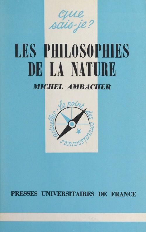 Les philosophies de la nature