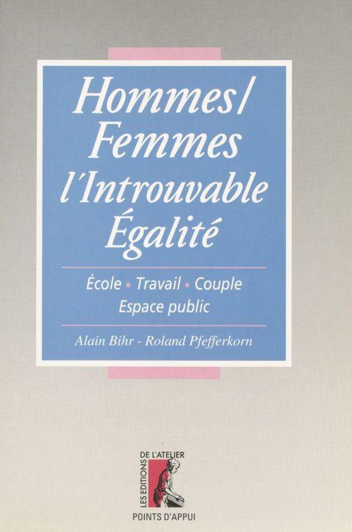 hommes-femmes, l'introuvable egalite