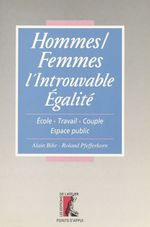 Hommes-femmes, l'introuvable egalite  - Roland Pfefferkorn - Bihr A - Alain Bihr