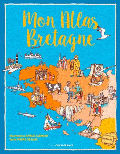 Mon atlas de Bretagne