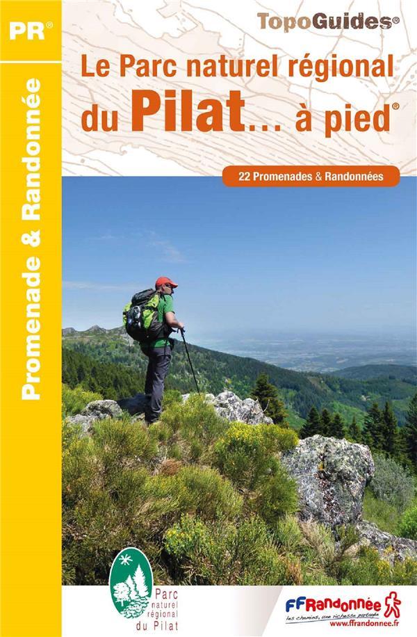 Le Parc naturel régional du Pilat... à pied
