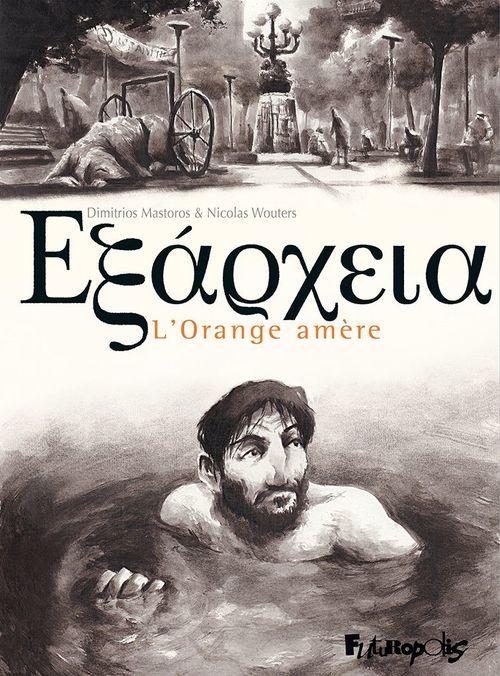 Exarcheïa. L'Orange amère