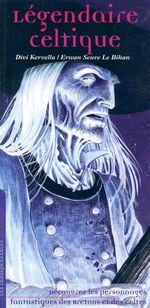 Vente Livre Numérique : Légendaire celtique  - Divi Kervella - Seure Le Bihan
