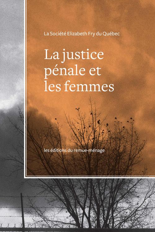 La justice penale et les femmes