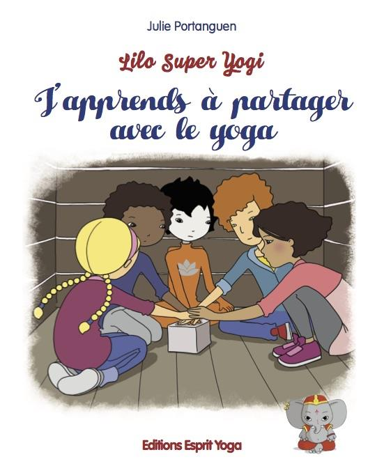 Lilo super yogi ; j'apprends à partager avec le yoga