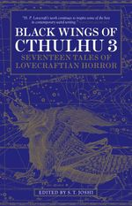 Black Wings of Cthulhu (Volume Three)  - S T Joshi