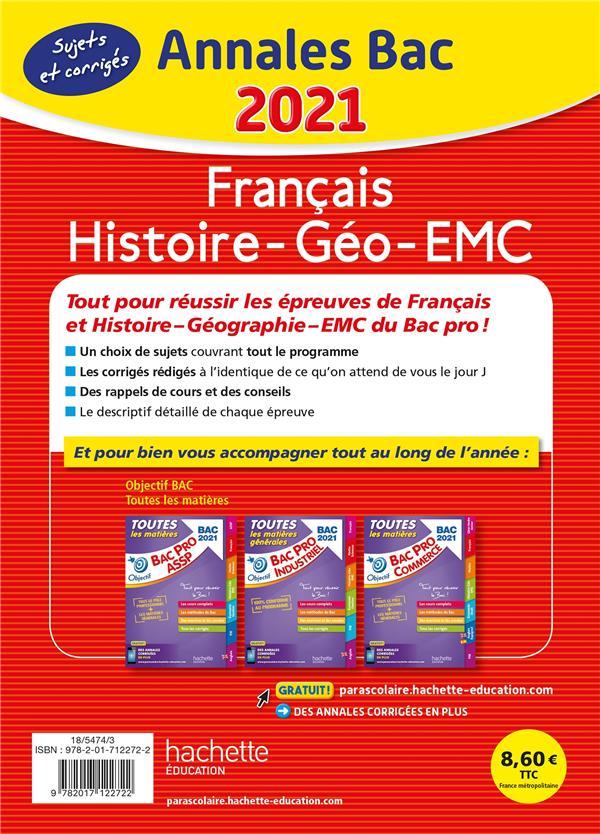 Annales bac ; sujets et corrigés ; français, histoire-géographie-EMC ; bac pro toutes séries (édition 2021)