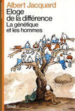 Vente Livre Numérique : Eloge de la différence. La génétique et les hommes  - Albert Jacquard