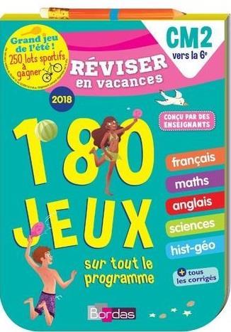 Réviser en vacances ; français ; mathématiques ; anglais ; sciences ; histoire ; géographie ; CM2 vers le 6e (édition 2018)