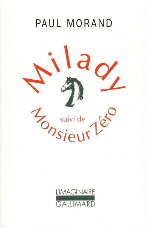 Milady ; monsieur Zéro