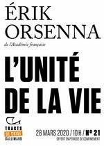 Vente Livre Numérique : Tracts de Crise (N°21) - L´Unité de la vie  - Erik Orsenna