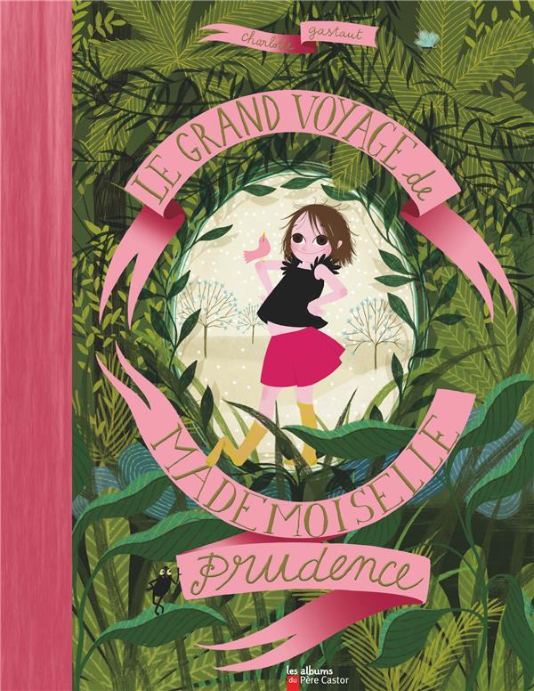 Le grand voyage de mademoiselle Prudence