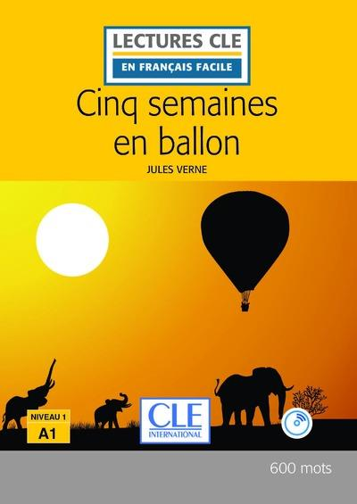 Cinq semaines en ballon lecture fle + cd audio 2e edition