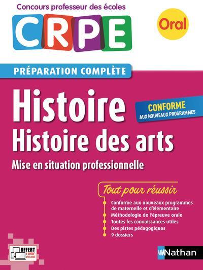 Histoire ; histoire des arts ; CRPE ; préparation complète ; oral (édition 2017)