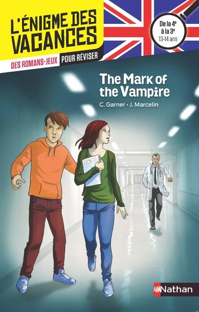 The mark of the vampire ; de la 4e à la 3e